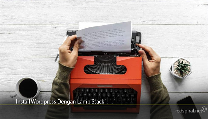 Install Wordpress Dengan Lamp Stack